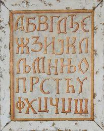 Buchstaben, Cirilisch, Acrylmalerei, Malerei