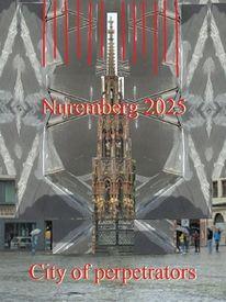 Botschaft, Nürnberg 2025, Stadt der täter, Bewerbung