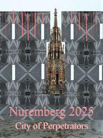 Täter, Nürnberg, Bewerbung, Kulturhauptstadt