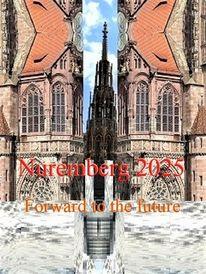 Nürnberg 2025, Vorwärts, Zukunft, Bewerbung