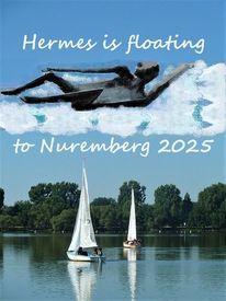 Botschaft, Kulturhauptstadt, Nürnberg 2025, Hermes