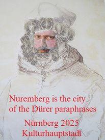 Botschaft, Paraphrase, Dürer, Bewerbung