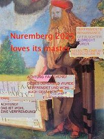 Botschaft, Kulturhauptstadt, Nuremberg 2025, Dürer