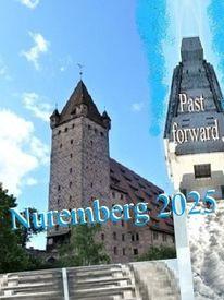 Vergangenheit, Bewerbung, Botschaft, Nürnberg 2025