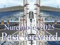 Botschaft, Nürnberg 2025, Raumfähre, Vergangenheit