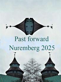 Zukunft, Bewerbung, Zeitreise, Nürnberg 2025
