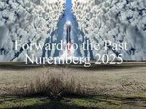 Vergangenheit, Nürnberg 2025, Landschaft, Zukunft