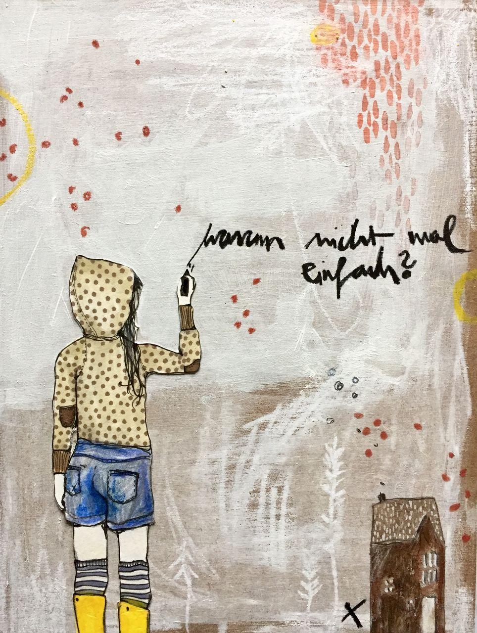 Warum Nicht Mal Einfach Madchen Schrift Streetart Collage Von Mona Zirk On Kunstnet