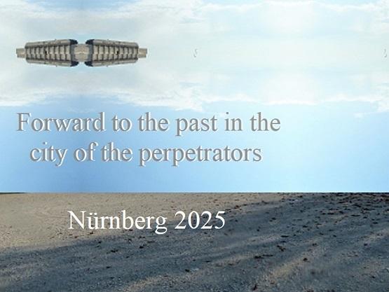 Vergangenheit, Zukunft, Täter, Bewerbung, Botschaft, Nürnberg 2025