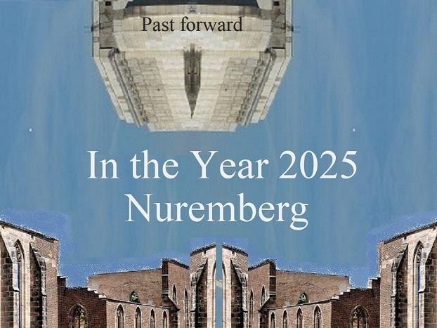 Zeitreise, Vergangenheit, Zukunft, Bewerbung, Botschaft, Year 2025