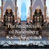 Kulturhauptstadt, Botschaft, Nürnberg 2025, Auferstehung
