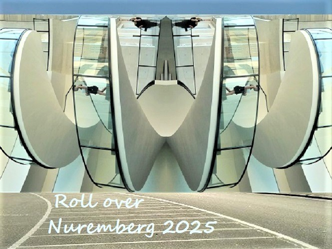 Botschaft, Bewerbung, Nürnberg 2025, Roll over, Kulturhauptstadt, Fotografie