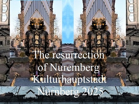 Nürnberg 2025, Botschaft, Auferstehung, Bewerbung, Kulturhauptstadt, Fotografie