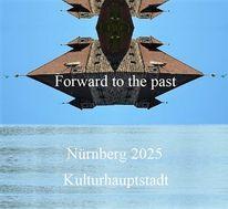 Vergangenheit, Bewerbung, Botschaft, Kulturhauptstadt