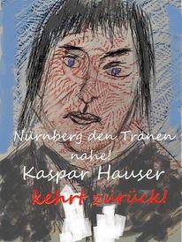Rückkehr, Kaspar hauser, Nürnberg, 2028