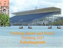 Nürnberg 2025, Botschaft, Kultur, Durst