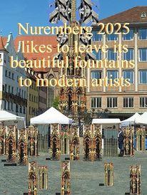 Nürnberg 2025, Schöner brunnen, Botschaft, Ummantelung