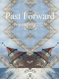 Vergangenheit, Nürnberg 2025, Zukunft, Überbrückung