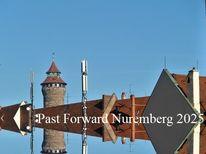 Nürnberg 2025, Vergangenheit, Aufbruch, Bewerbung