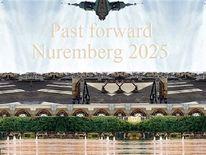 Nürnberg 2025, Vergangenheit, Zukunft, Bewerbung