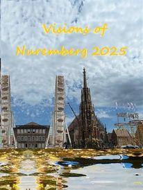 Vision, Nürnberg 2025, Bewerbung, Kulturhauptstadt