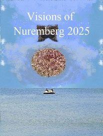 Flugkörper, Vision, Botschaft, Nürnberg 2025