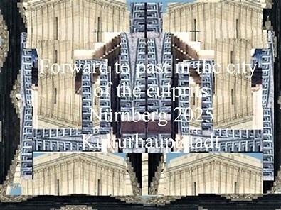 Botschaft, Täter, Schuldig, Bewerbung, Nürnberg 2025, Kulturhauptstadt