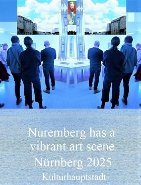 Botschaft, Bewerbung, Nürnberg 2025, Szene, Kulturhauptstadt, Fotografie