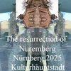Nürnberg 2025, Bewerbung, Botschaft, Auferstehung
