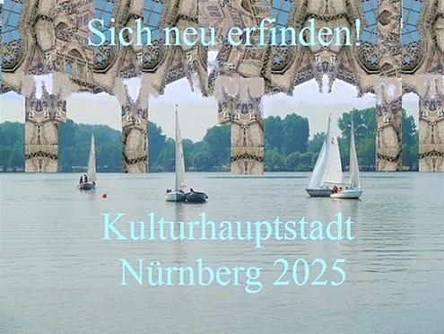 Kulturhauptstadt, Nürnberg 2025, Botschaft, Bewerbung, Fotografie, Plakatkunst