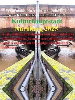 Nürnberg, Kulturhauptstadt, Farbbrechung, Nürnberg 2025, Botschaft, Fotografie