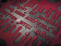 Geschichte, Menschheit, Blut, Schriftzug