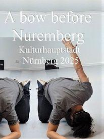 Nürnberg 2025, Botschaft, Verbeugung, Kulturhauptstadt