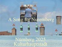 Nürnberg 2025, Lied, Botschaft, Kulturhauptstadt