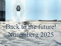 Botschaft, Nürnberg 2025, Kulturhauptstadt, Zeitreise