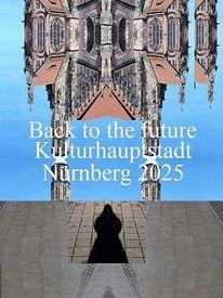 Vergangenheit, Nürnberg 2025, Zukunft, Bewerbung