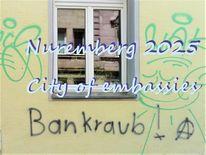 Botschaft, Kulturhauptstadt, Nürnberg 2025, Bewerbung
