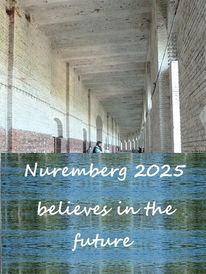 Nürnberg 2025, Zukunft, Glaube, Bewerbung