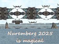 Kulturhauptstadt, Botschaft, Nürnberg 2025, Magie