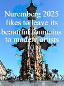 Nürnberg 2025, Botschaft, Bewerbung, Schöner brunnen
