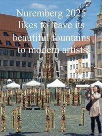 Nuremberg 2025, Schöner brunnen, Installation, Moderne kunst