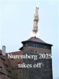 Nürnberg 2025, Abheben, Kulturhauptstadt, Durchstarten