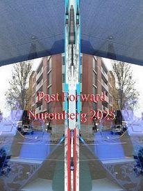 Vergangenheit, Bewerbung, Vorwärts, Nürnberg 2025