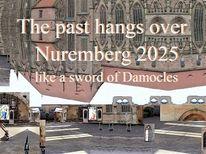 Botschaft, Damokles, Nürnberg 2025, Vergangenheit