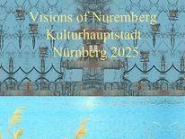 Vision, Kulturhauptstadt, Nürnberg, Plakatkunst