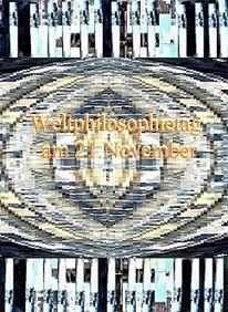 Tag, November, Weltphilosophie, Plakatkunst