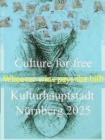 Nürnberg 2025, Kulturhauptstadt, Botschaft, Geld