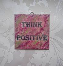 Energie, Think positive, Stimmung, Kraft