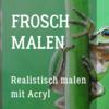 Pinnwand, Acrylfarben, Frosch, Malen