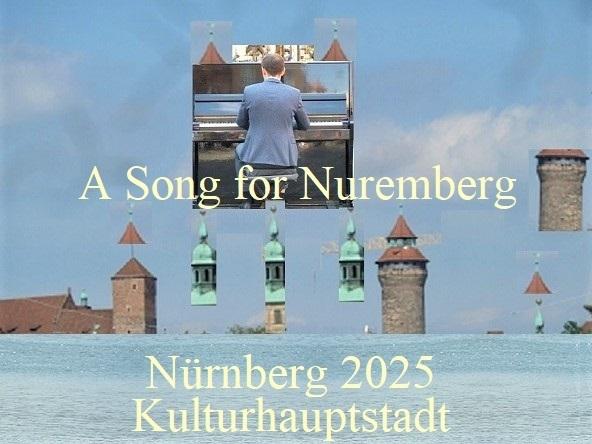 Nürnberg, Botschaft, Kulturhauptstadt, Nürnberg 2025, Lied, Fotografie